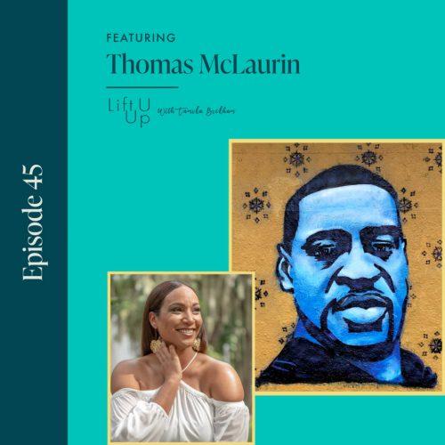 Thomas McLaurin Podcast
