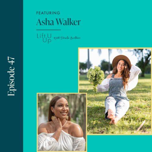 Ep47 Asha Walker Food Justice